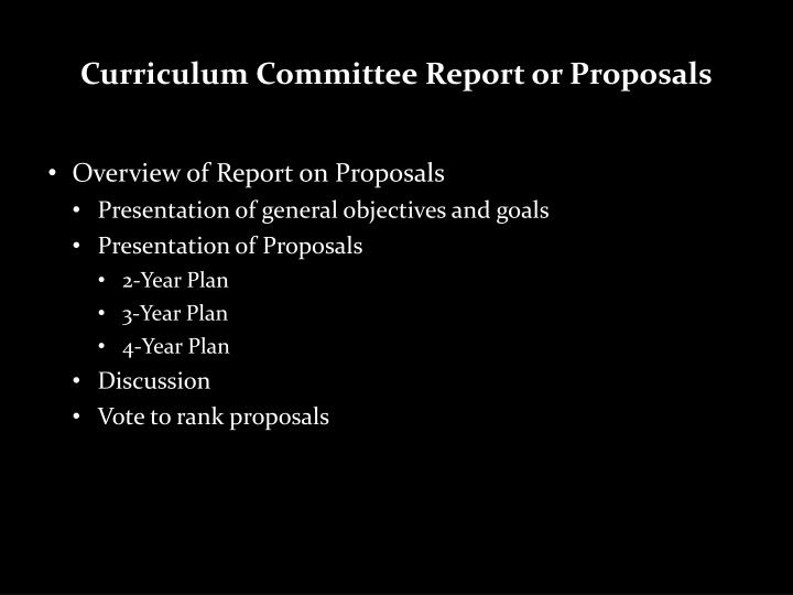 curriculum committee report or proposals n.