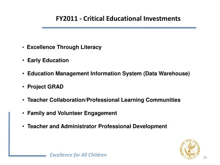 FY2011 - Critical Educational Investments