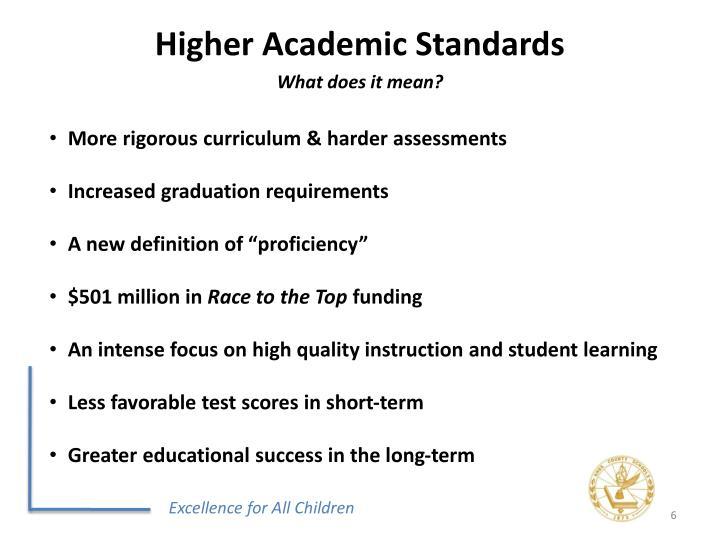 Higher Academic Standards