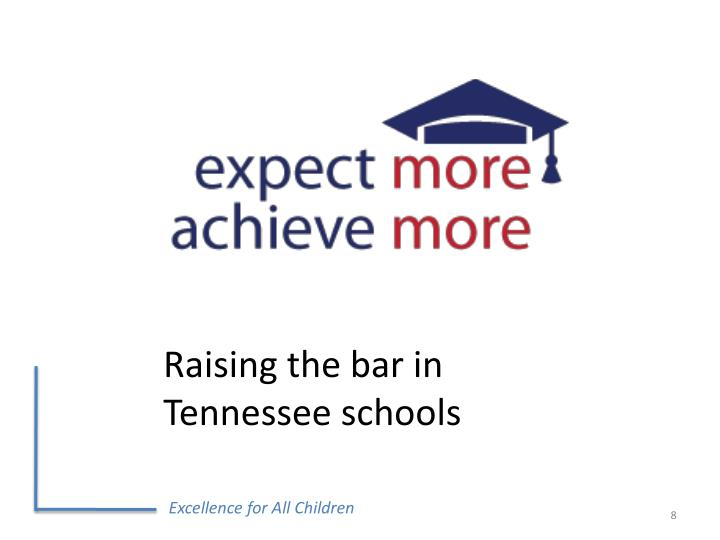 Raising the bar in Tennessee schools