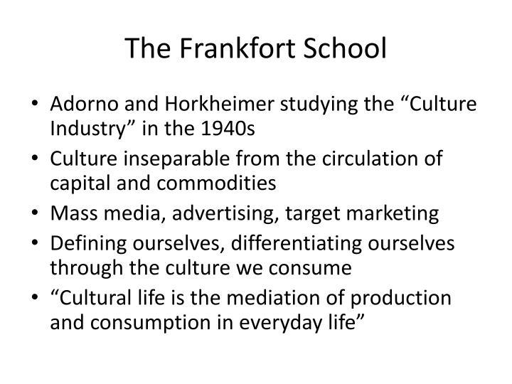The Frankfort School