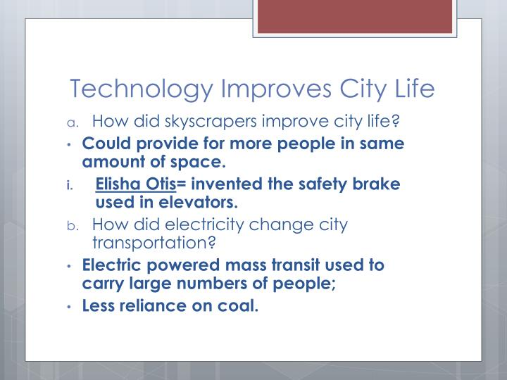 Technology Improves City Life