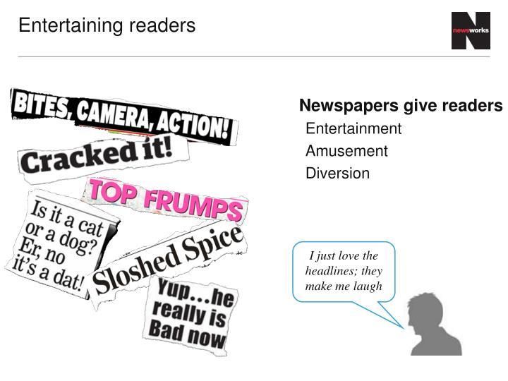 Entertaining readers