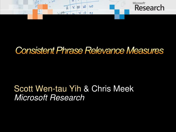 consistent phrase relevance measures n.