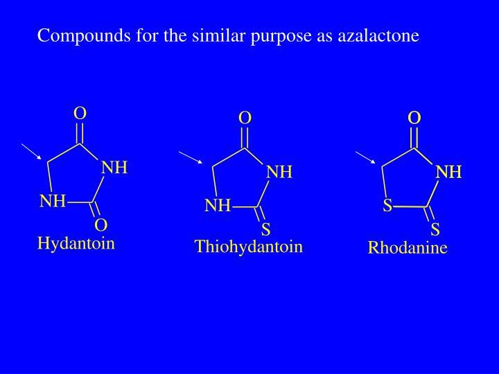 Compounds for the similar purpose as azalactone