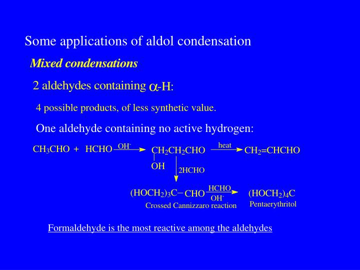 Some applications of aldol condensation