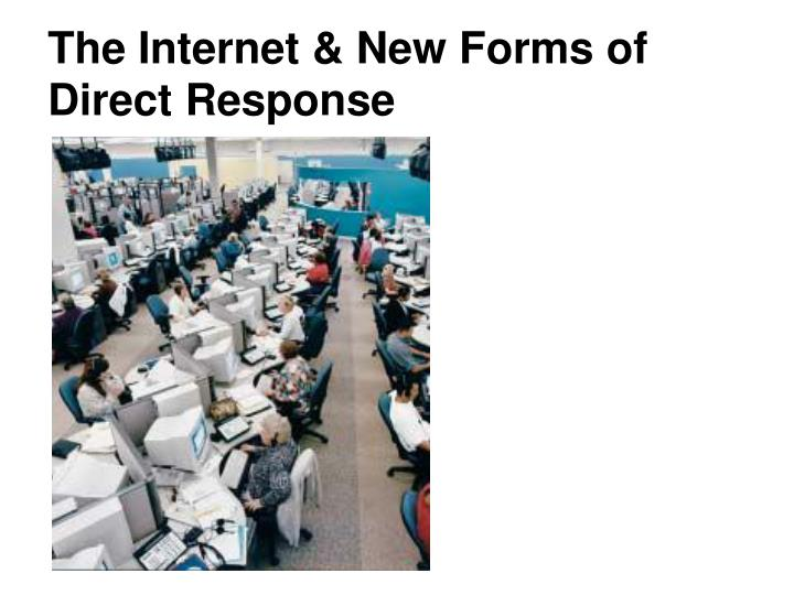 The Internet & New Forms of Direct Response