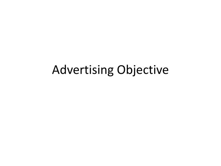 Advertising objective