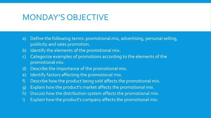 Monday's Objective
