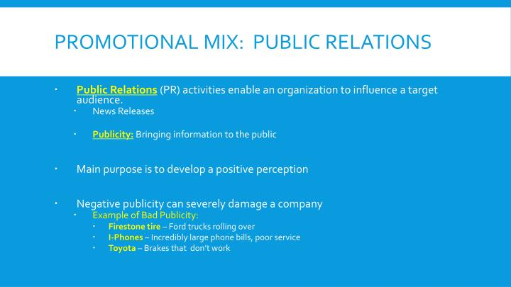 Promotional Mix:  Public Relations