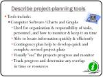 describe project planning tools