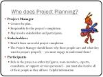 who does project planning