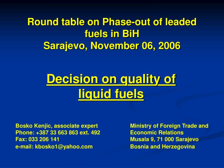 round table on phase out of leaded fuels in bih sarajevo november 06 2006 n.