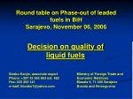 round table on phase out of leaded fuels in bih sarajevo november 06 2006