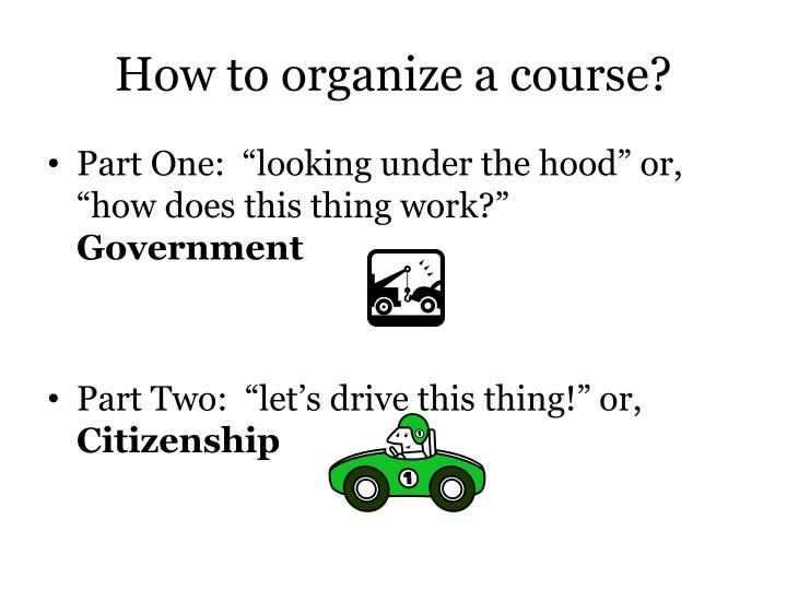How to organize a course