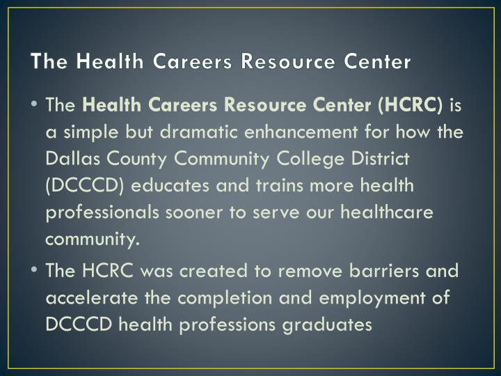 The Health Careers Resource Center