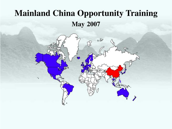 mainland china opportunity training may 2007 n.