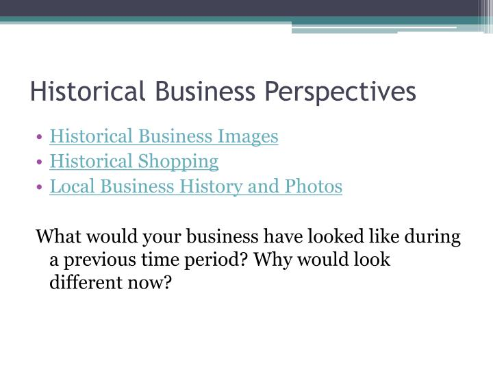 Historical Business Perspectives