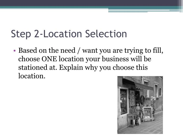Step 2-Location Selection