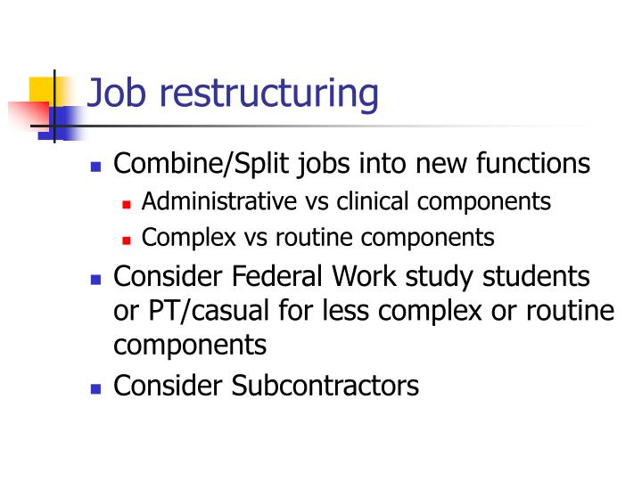 Job restructuring