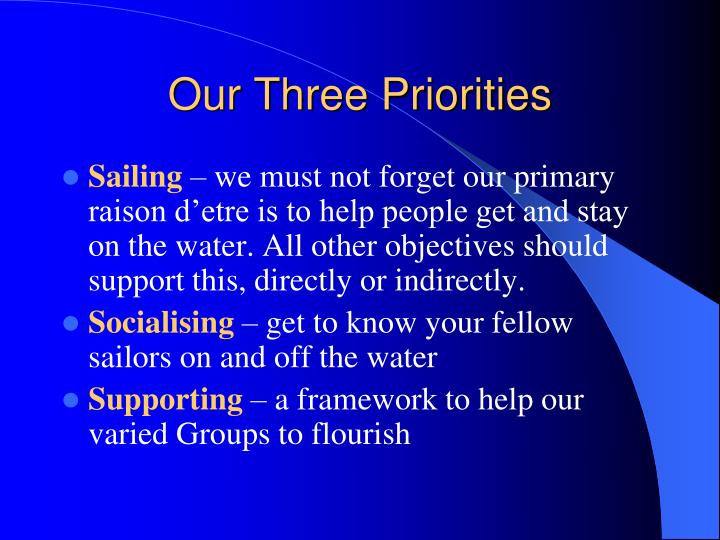 Our three priorities
