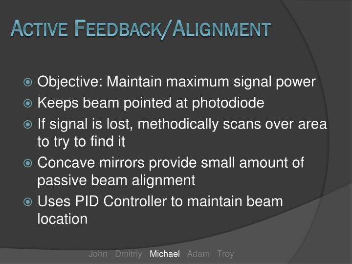 Active Feedback/Alignment