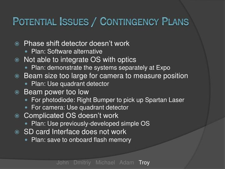 Potential Issues / Contingency Plans