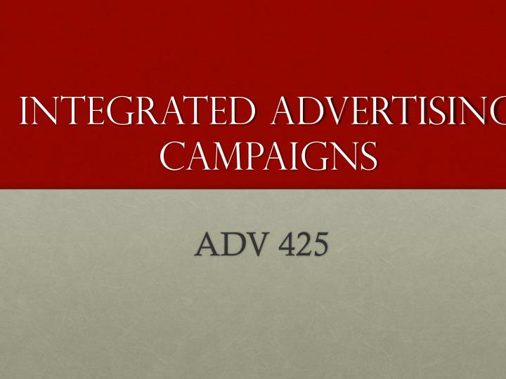 Integrated advertising campaigns