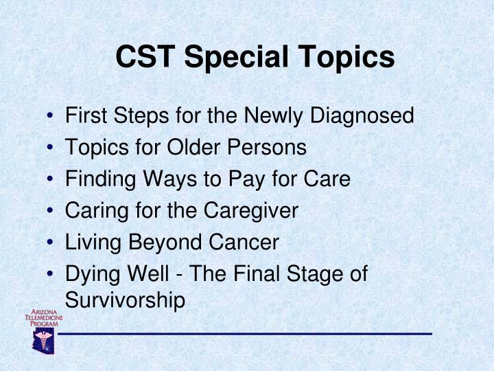 CST Special Topics