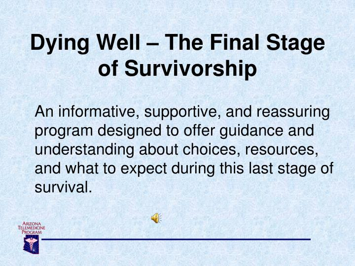 Dying Well – The Final Stage