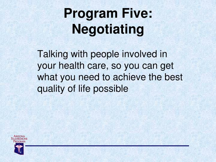 Program Five: