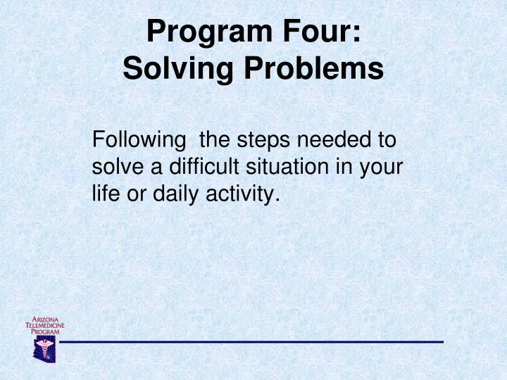 Program Four:
