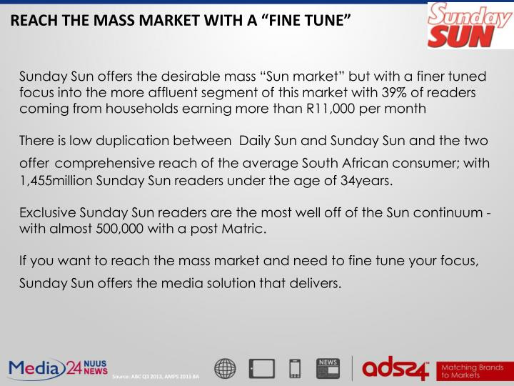 "REACH THE MASS MARKET WITH A ""FINE TUNE"""