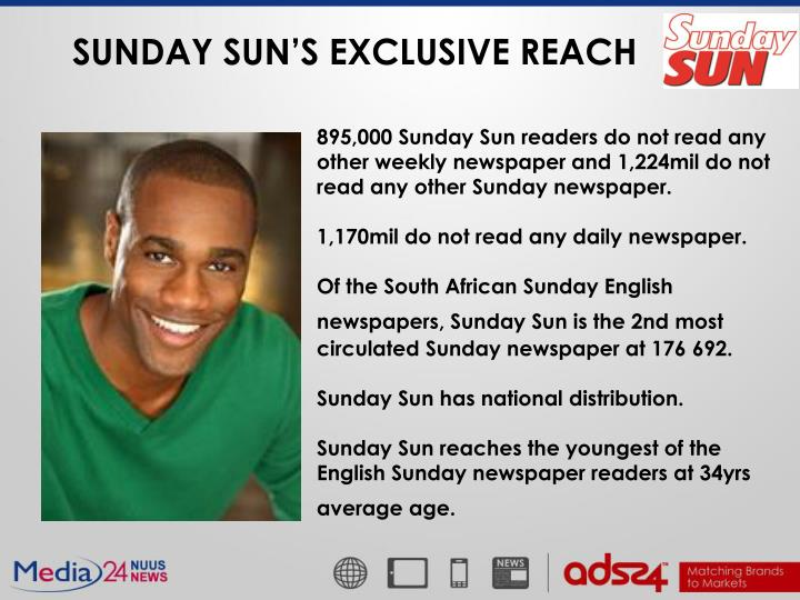 SUNDAY SUN'S EXCLUSIVE REACH