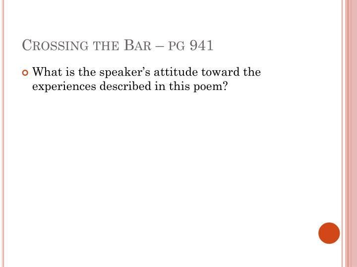 Crossing the Bar – pg 941