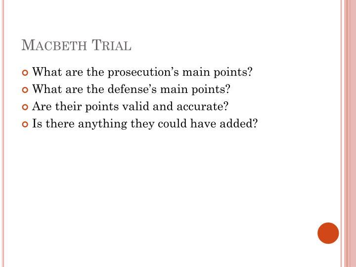 Macbeth Trial