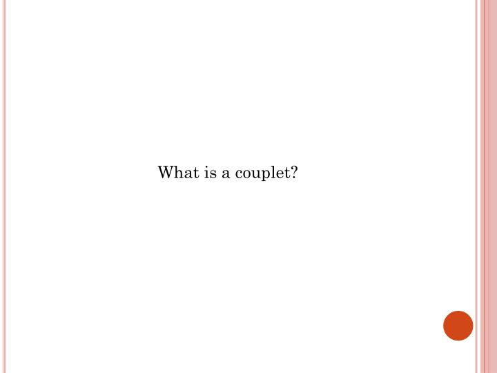 What is a couplet?