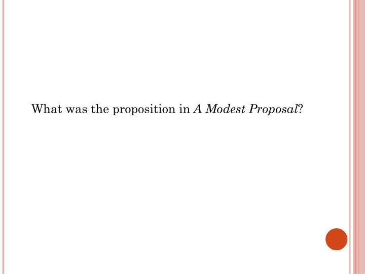 What was the proposition in