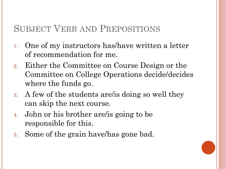 Subject Verb and Prepositions