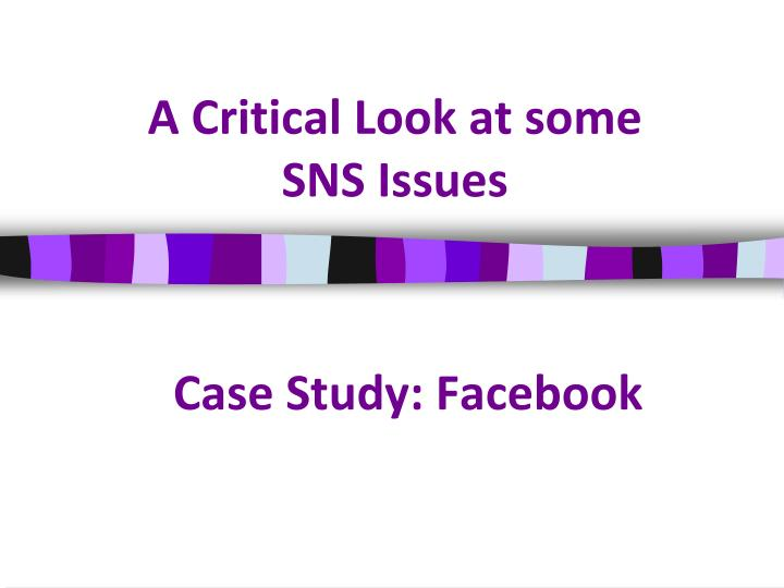 a critical look at some sns issues n.
