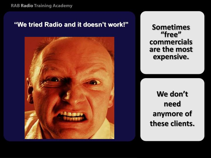 """""""We tried Radio and it doesn't work!"""""""