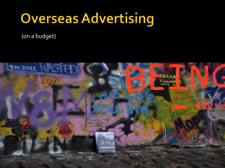 Overseas Advertising