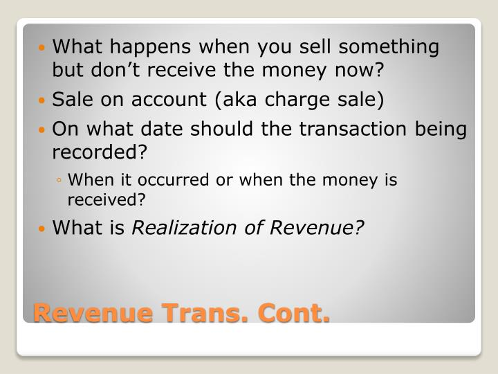 What happens when you sell something but don't receive the money now?