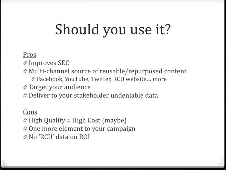Should you use it?