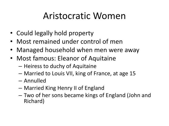 Aristocratic Women