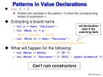 patterns in value declarations