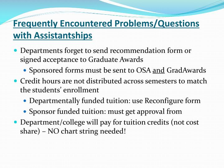 Frequently Encountered Problems/Questions with Assistantships