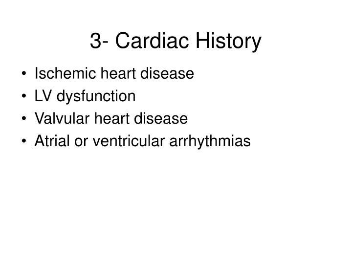 3- Cardiac History