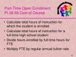 part time open enrollment pi 36 09 cost of course