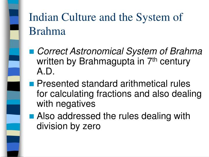 Indian Culture and the System of Brahma